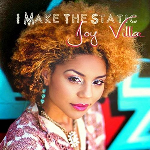 JOY%20VILLA%20-%20I%20MAKE%20THE%20STATIC%20-%20EP.jpg