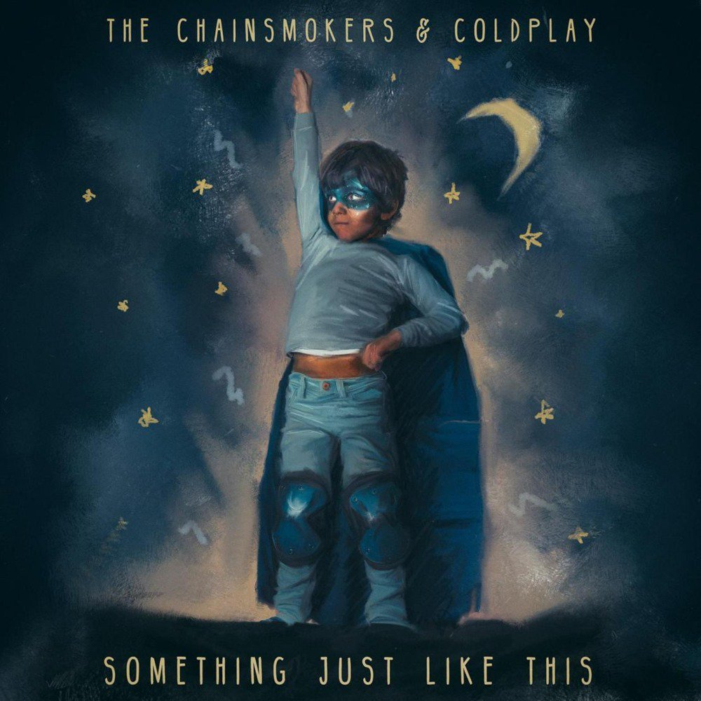 THE%20CHAINSMOKERS%20&%20COLDPLAY%20-%20SOMETHING%20JUST%20LIKE%20THIS.jpg